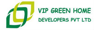 VIP Green Home Developers Pvt Ltd